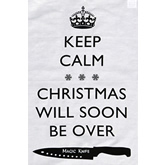 Tea Towel - Keep Calm Christmas Will Soon be Over